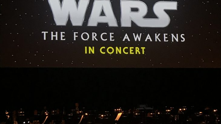 【2019】スターウォーズ シネマコンサート2019フォースの覚醒行ってきました。@東京国際フォーラム